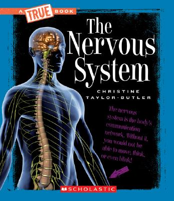 The Nervous System By Taylor-Butler, Christine