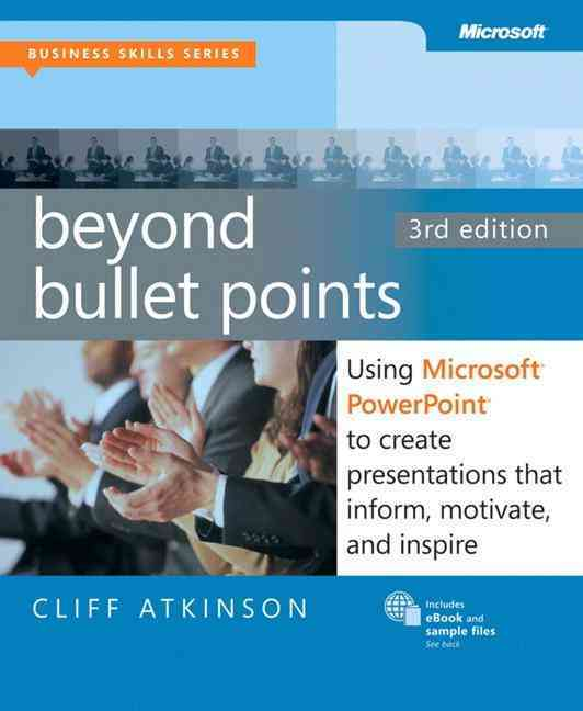 Beyond Bullet Points By Atkinson, Cliff