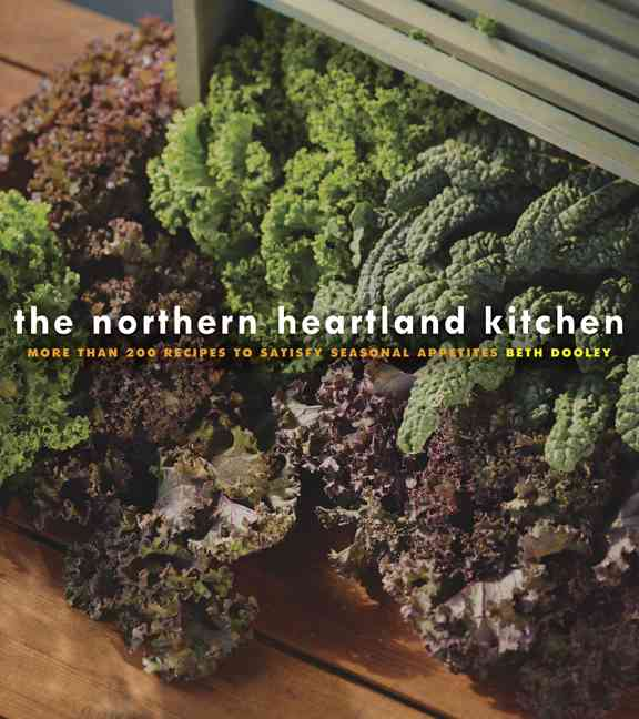 The Northern Heartland Kitchen By Dooley, Beth